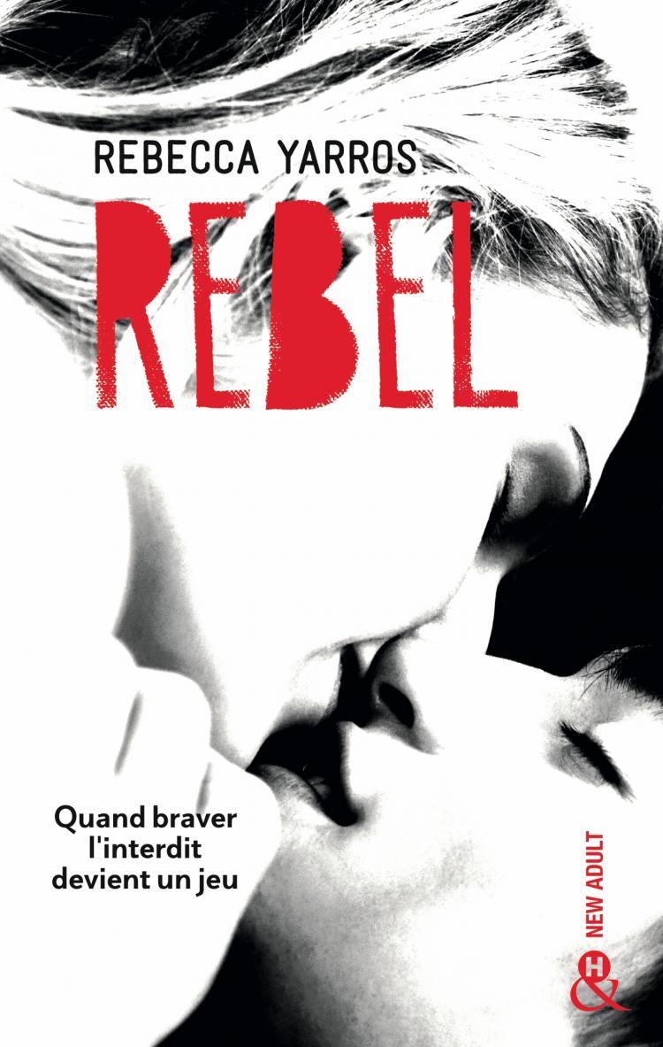 YARROS Rebecca - Les Renegade - Tome 3 : Rebel 97822812