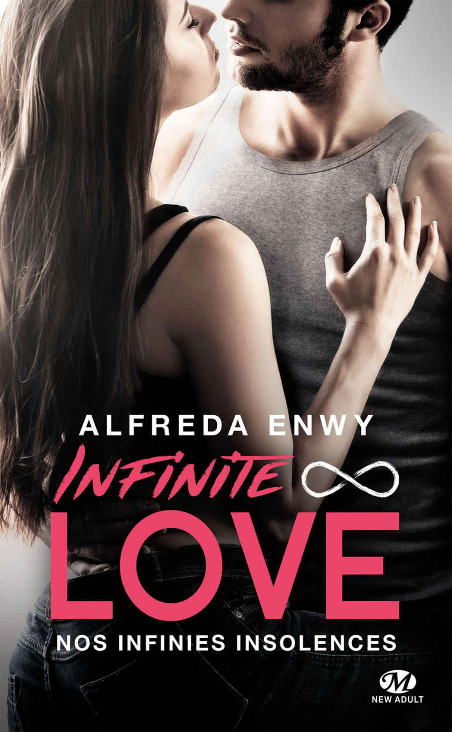 ENWY Alfreda - INFINITE LOVE - Tome 2 : Nos infinies insolences  Infini10