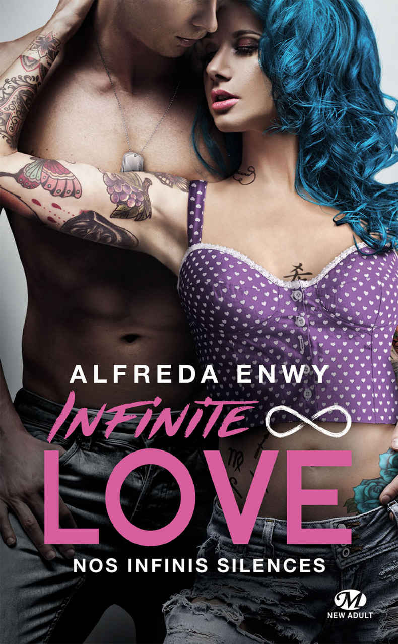 ENWY Alfreda - INFINITE LOVE - Tome 3 : Nos infinis silences Infini11