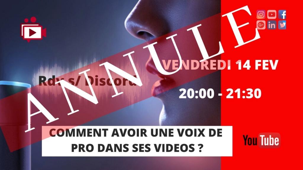 14/02 : #5 LIVE ANNULE  : Une voix de pro dans ses vidéos  - Page 7 Entrai17