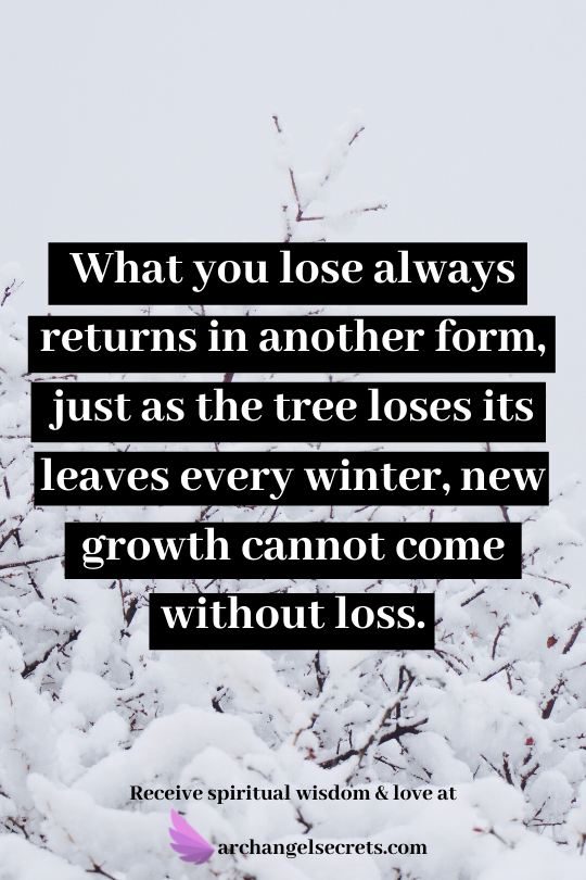What you lose always returns in another form  What_y10
