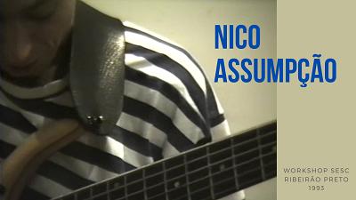 Senhoras e Senhores, no baixo Nico Assumpção Nico_a11