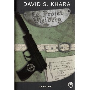 [Khara, David S.] Le projet Bleiberg 5196nh10