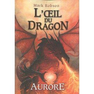 [Robson, Mark] L'oeil du Dragon - tome 4: Aurore 51yzdw11