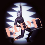 Robyn - Dancing on my own/Hang with me 941_1_10