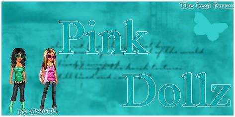 Pink dollz