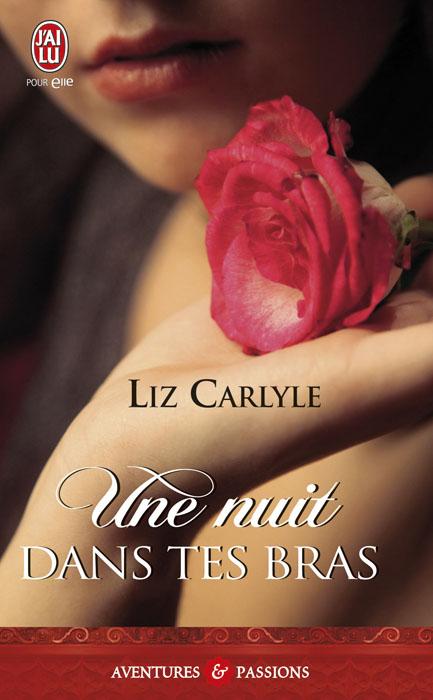 Secrets dévoilés, Tome 4 : Une nuit dans tes bras de Liz Carlyle 97822912