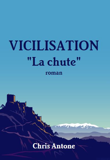 VICILISATION - LA CHUTE de Chris Antone Vicili14