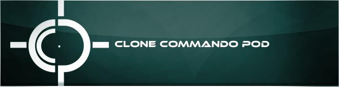 The Clone Commando Pod