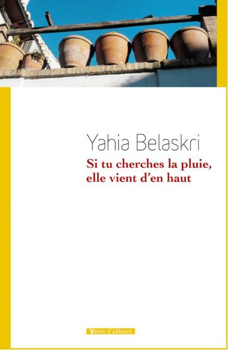 [Belaskri, Yahia] Si tu cherches la pluie, elle vient d'en haut Si_tu_10
