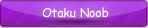 Otaku Noob