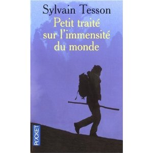 PETIT TRAITE SUR L'IMMENSITE DU MONDE de Sylvain Tesson 417vgb10