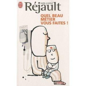 QUEL BEAU METIER VOUS FAITES de William Rejault 41ciqk10