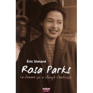 ROSA PARKS, LA FEMME QUI A CHANGE L'AMERIQUE de Eric Simard 41luri10