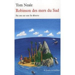 ROBINSON DES MERS DU SUD : 6 ANS SUR UNE ILE DESERTE de Tom Neale 515axi10