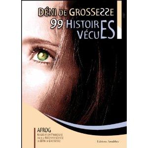 DENI DE GROSSESSE : 99 HISTOIRES VECUES 515yhy10