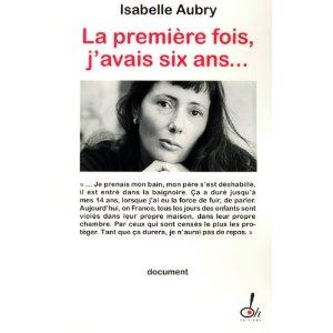 LA PREMIERE FOIS J'AVAIS SIX ANS de Isabelle Aubry 51lset10