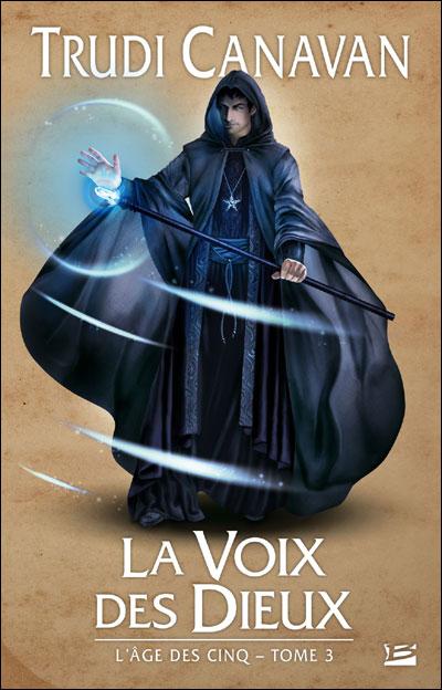 L'AGE DES CINQ (Tome 3) LA VOIX DES DIEUX de Trudi Canavan 97822213