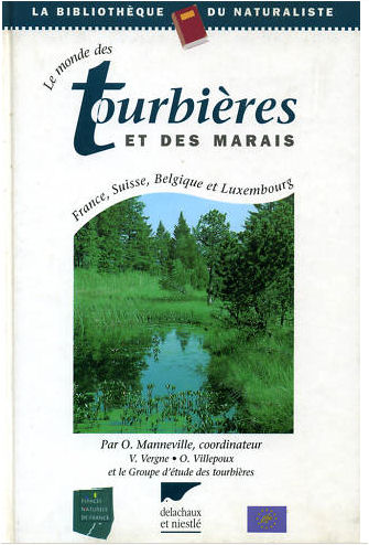 Le Monde des Tourbières et des Marais - Delachaux et Niestlé - 1999 1ère édition Delach11