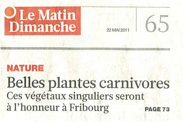 Le matin dimanche - 22 mai 2011 - Belles plantes carnivores  Matin_11