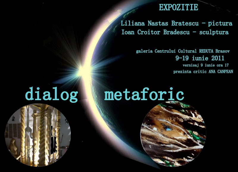 Vernisaj expozitie de pictura si sculptura -Liliana Nastas Brătescu/Ioan Croitor Brădescu-Dialog Metaforic-9-19 iunie 2011 Brasov 25911510