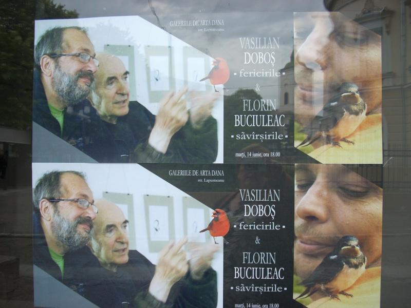 """Vernisaj expozitie:""""FERICIRILE""""-Vasilian Doboş şi """"ŞĂVÎRŞIRILE""""Florin Buciuleac-marti 14 iunie Dulcea19"""