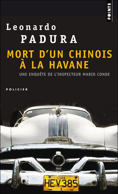 [Padura, Leonardo] Mort d'un chinois à la Havane Mort-d10