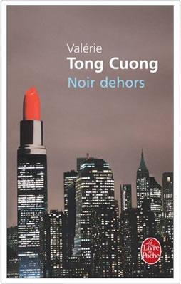 [Tong Cuong, Valérie] Noir dehors Noirde10