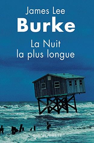 [Burke, James Lee] La nuit la plus longue Nuit_b10