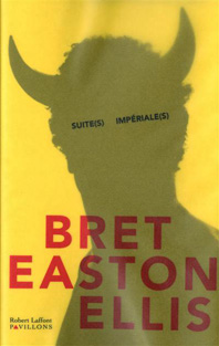 [Easton Ellis, Bret] Suite(s) Impériale(s) Suites10