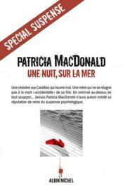 [MacDonald, Patricia] Une nuit, sur la mer 36958510