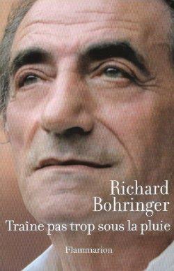 [Bohringer, Richard] Traîne pas trop sous la pluie Traine13