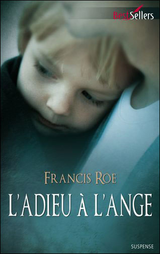 Roe Francis - L'adieu à l'ange 97822810