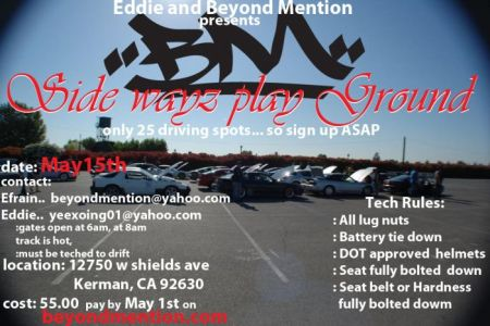 May 15th eddie and Beyond Mention drift event!!! will have tandem drifting!!! Bmside12