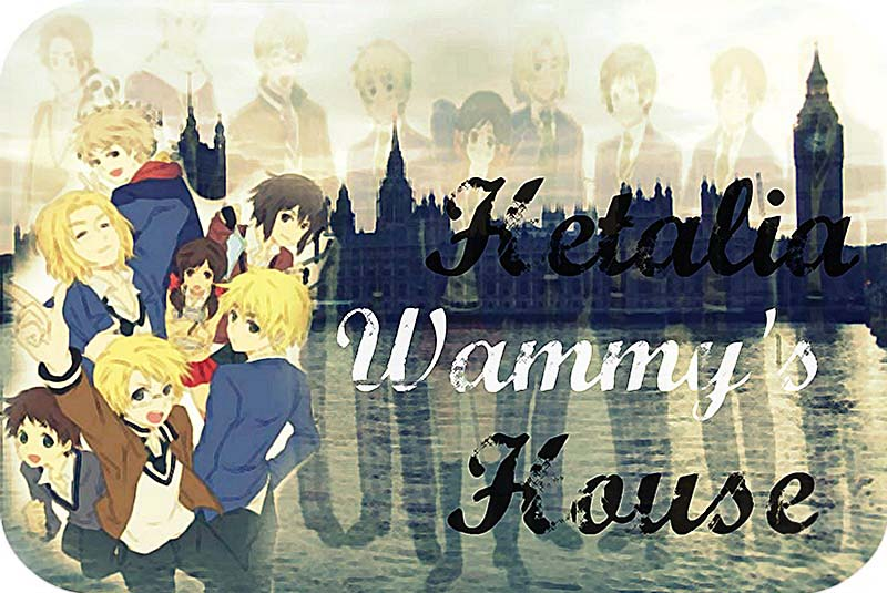 Hetalia Wammy's House
