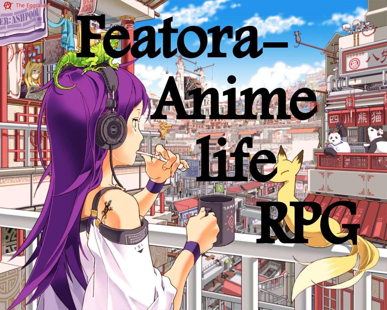 Anime and life