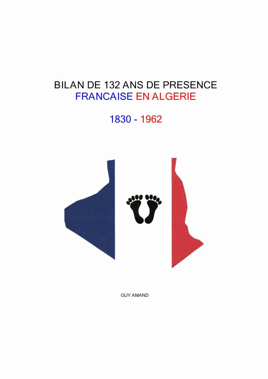 LA FRANCE N'A PAS A ROUGIR de ce qu'elle a fait en ALGERIE 26-bil10