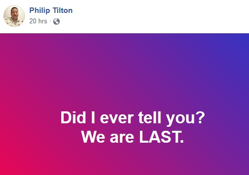 Philip Tilton - We are LAST!  8/22/18 2018-064