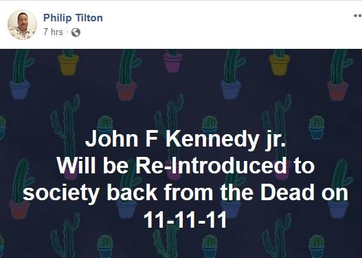 Philip Tilton - JFK, Jr. to RETURN 11/11/11!  11/6/18 2018-444