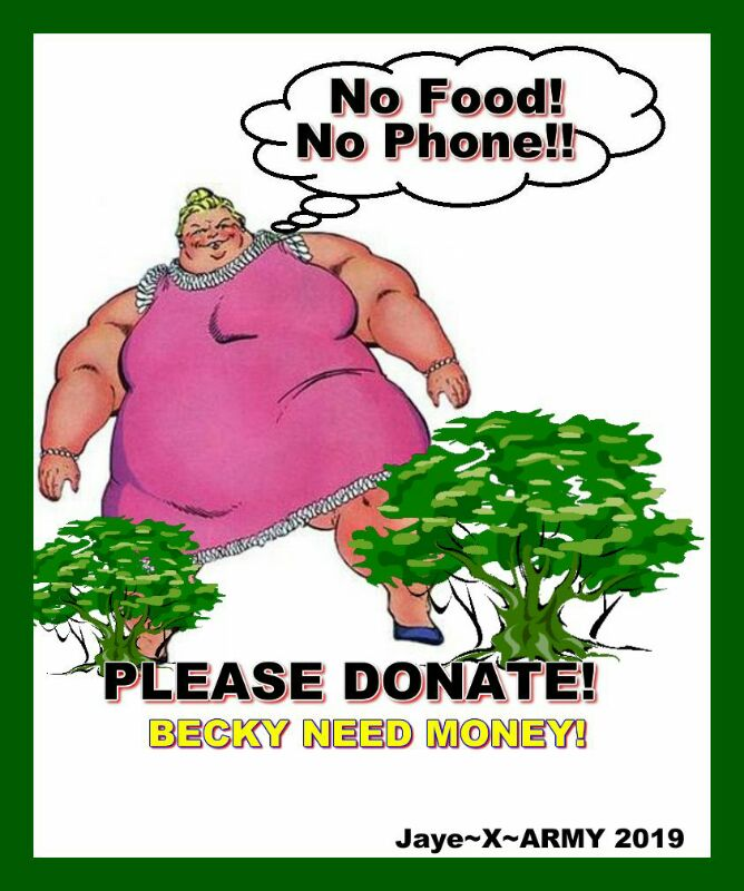 Becky McGee/Oootah DEMANDS You DONATE NOW!  1/12/19 ~Updated~ Dwqwvq10