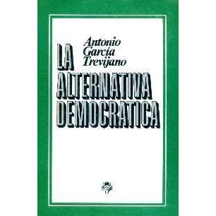 Antonio García Trevijano, un visionario. Libro12