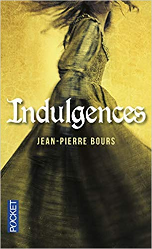 INDULGENCES de Jean-Pierre Bours 412b2b10