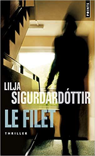 LE FILET de Lilja Sigurdardottir  41d6la10