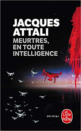 MEURTRES, EN TOUTE INTELLIGENCE de Jacques Attali 41o4cx10