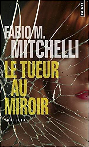 LE TUEUR AU MIROIR de Fabio M. mitchelli 5164re10
