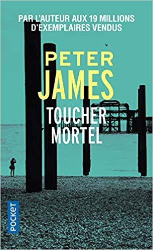 TOUCHER MORTEL de Peter JAMES  51a5r910