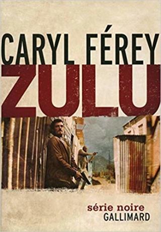 ZULU de Caryl Férey 51jcon10