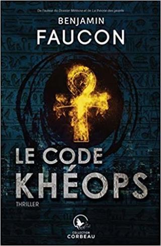 LE CODE KHÉOPS de Benjamin Faucon 51pkzb10