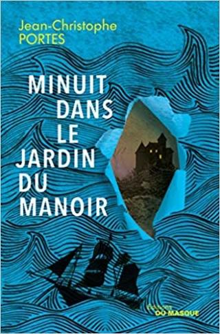 MINUIT DANS LE JARDIN DU MANOIR de Jean-Christophe Portes 51wjup10