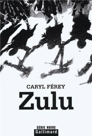 ZULU de Caryl Férey M0207010